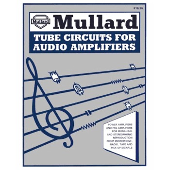 (BK2005) - Mullard Tube Circuits for Audio Amplifiers